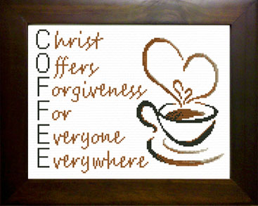 COFFEE Acronym  - Christ Offers Forgiveness for Everyone Everywhere